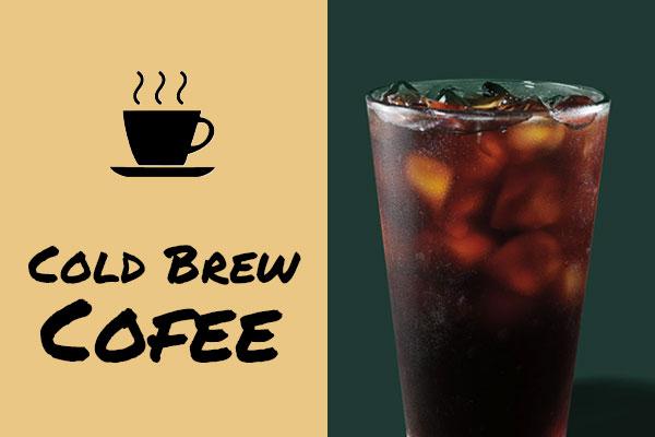 Healthy sugar-free Starbucks drinks: Cold Brew Coffee