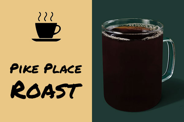 Healthy low-calorie Starbucks drinks: Pike Place Roast