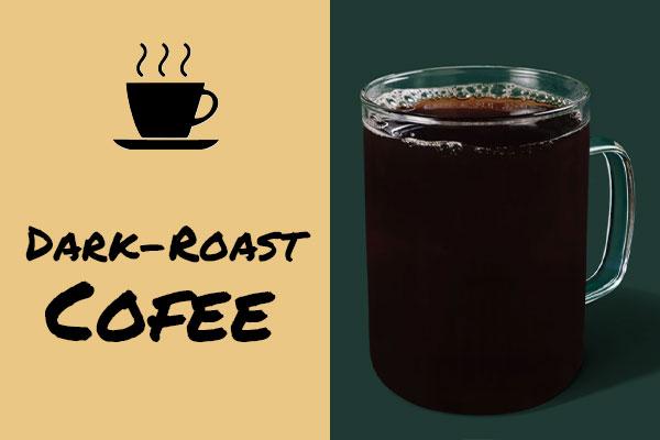 Healthy sugar-free Starbucks drinks: Dark Roast Coffee